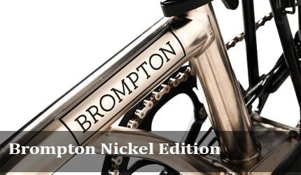 Brompton Nickel Edition